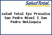 <i>salud Total Eps Prosalco San Pedro Nivel I San Pedro Antioquia</i>