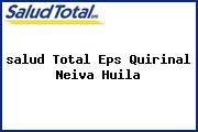 <i>salud Total Eps Quirinal Neiva Huila</i>