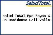<i>salud Total Eps Rayos X De Occidente Cali Valle</i>