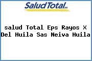 <i>salud Total Eps Rayos X Del Huila Sas Neiva Huila</i>