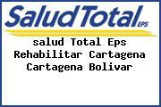<i>salud Total Eps Rehabilitar Cartagena Cartagena Bolivar</i>