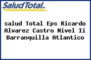 <i>salud Total Eps Ricardo Alvarez Castro Nivel Ii Barranquilla Atlantico</i>