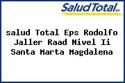 <i>salud Total Eps Rodolfo Jaller Raad Nivel Ii Santa Marta Magdalena</i>