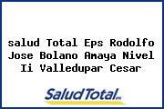<i>salud Total Eps Rodolfo Jose Bolano Amaya Nivel Ii Valledupar Cesar</i>