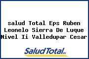 <i>salud Total Eps Ruben Leonelo Sierra De Luque Nivel Ii Valledupar Cesar</i>