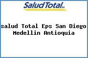 <i>salud Total Eps San Diego Medellin Antioquia</i>