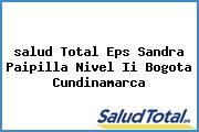 <i>salud Total Eps Sandra Paipilla Nivel Ii Bogota Cundinamarca</i>