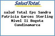 <i>salud Total Eps Sandra Patricia Garces Sterling Nivel Ii Bogota Cundinamarca</i>