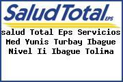 <i>salud Total Eps Servicios Med Yunis Turbay Ibague Nivel Ii Ibague Tolima</i>