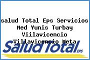 <i>salud Total Eps Servicios Med Yunis Turbay Viilavicencio Villavicencio Meta</i>