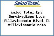 <i>salud Total Eps Servimedicos Ltda Villavicencio Nivel Ii Villavicencio Meta</i>