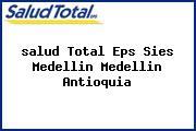 <i>salud Total Eps Sies Medellin Medellin Antioquia</i>