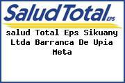 <i>salud Total Eps Sikuany Ltda Barranca De Upia Meta</i>