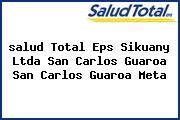 <i>salud Total Eps Sikuany Ltda San Carlos Guaroa San Carlos Guaroa Meta</i>