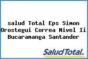 <i>salud Total Eps Simon Orostegui Correa Nivel Ii Bucaramanga Santander</i>