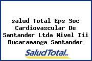 <i>salud Total Eps Soc Cardiovascular De Santander Ltda Nivel Iii Bucaramanga Santander</i>
