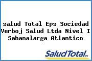 <i>salud Total Eps Sociedad Verboj Salud Ltda Nivel I Sabanalarga Atlantico</i>