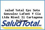 <i>salud Total Eps Soto Gonzalez Lafont Y Cia Ltda Nivel Ii Cartagena Bolivar</i>