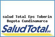<i>salud Total Eps Toberin Bogota Cundinamarca</i>