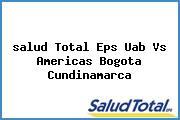 <i>salud Total Eps Uab Vs Americas Bogota Cundinamarca</i>