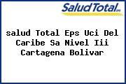 <i>salud Total Eps Uci Del Caribe Sa Nivel Iii Cartagena Bolivar</i>