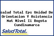 <i>salud Total Eps Unidad De Orientacion Y Asistencia Mat Nivel Ii Bogota Cundinamarca</i>