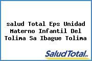 <i>salud Total Eps Unidad Materno Infantil Del Tolima Sa Ibague Tolima</i>