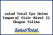 <i>salud Total Eps Union Temporal Vivir Nivel Ii Ibague Tolima</i>