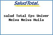 <i>salud Total Eps Univer Neiva Neiva Huila</i>