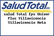 <i>salud Total Eps Univer Plus Villavicencio Villavicencio Meta</i>