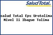 <i>salud Total Eps Urotolima Nivel Ii Ibague Tolima</i>