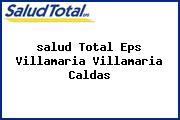<i>salud Total Eps Villamaria Villamaria Caldas</i>