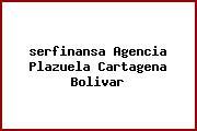 <i>serfinansa Agencia Plazuela Cartagena Bolivar</i>