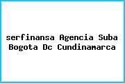 <i>serfinansa Agencia Suba Bogota Dc Cundinamarca</i>