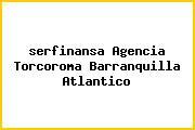 <i>serfinansa Agencia Torcoroma Barranquilla Atlantico</i>