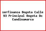 <i>serfinansa Bogota Calle 93 Principal Bogota Dc Cundinamarca</i>