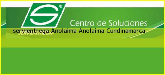 <b>servientrega Anolaima</b> Anolaima Cundinamarca