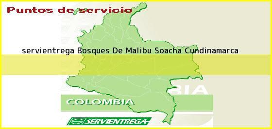 <b>servientrega Bosques De Malibu</b> Soacha Cundinamarca