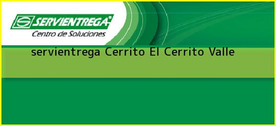 <b>servientrega Cerrito</b> El Cerrito Valle