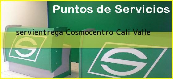 <b>servientrega Cosmocentro</b> Cali Valle