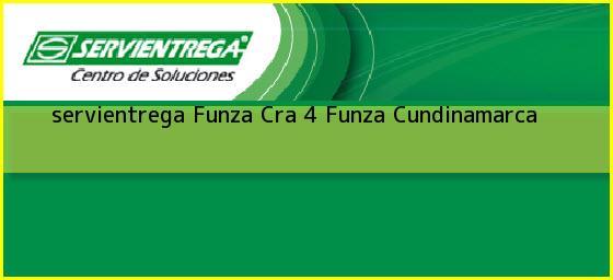 <b>servientrega Funza Cra 4</b> Funza Cundinamarca