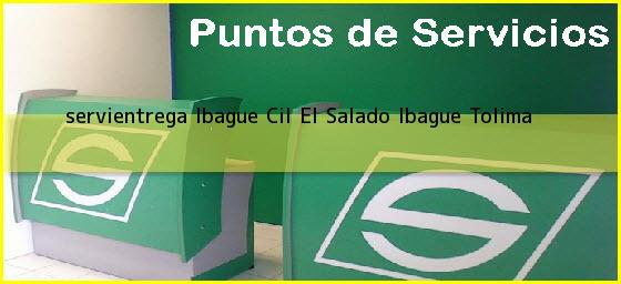 <b>servientrega Ibague Cil El Salado</b> Ibague Tolima