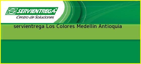 <b>servientrega Los Colores</b> Medellin Antioquia