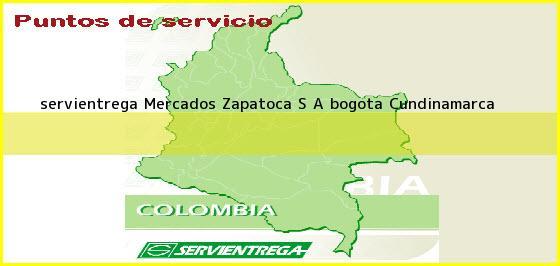 <b>servientrega Mercados Zapatoca S A </b>bogota Cundinamarca