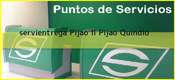 <b>servientrega Pijao Ii</b> Pijao Quindio