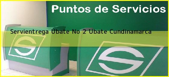Servientrega Ubate No 2 Ubate Cundinamarca