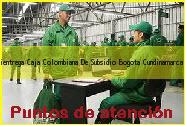 Teléfono y Dirección Servientrega, Caja Colombiana De Subsidio, Bogota, Cundinamarca