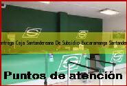 Teléfono y Dirección Servientrega, Caja Santandereana De Subsidio, Bucaramanga, Santander