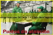 Teléfono y Dirección Servientrega, Invercomer Del Caribe S.A.S., Santa Marta, Magdalena