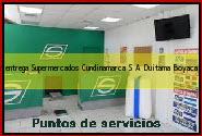 Teléfono y Dirección Servientrega, Supermercados Cundinamarca S.A., Duitama, Boyaca